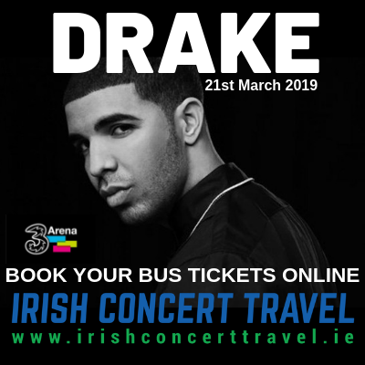 Bus to DRAKE 3Arena 21st March 2019