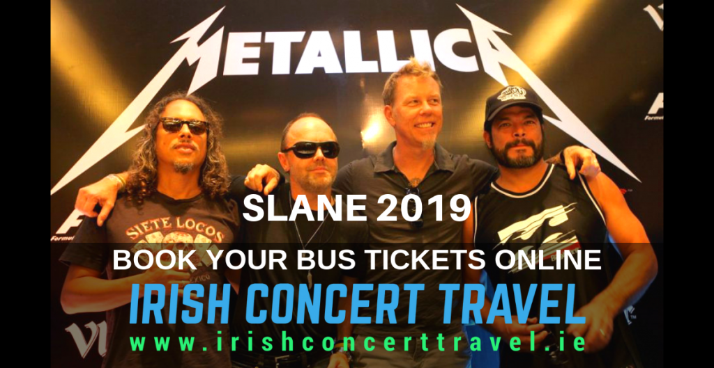 Bus to Metallica SLANE 2019