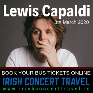 Bus to Lewis Capaldi - 3Arena 8th March 2020