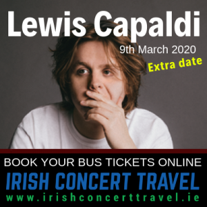 Bus to Lewis Capaldi - 3Arena 9th March 2020