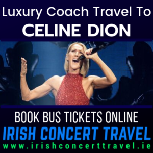 Buses to Celine Dion in the 3Arena on the 15th September 2020