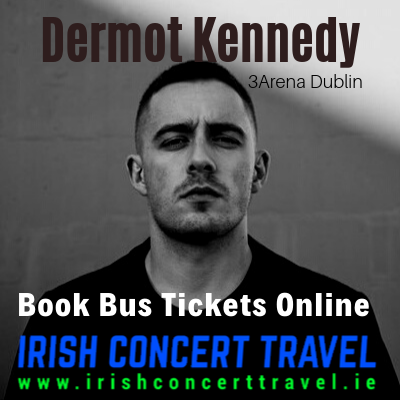 Buses to Dermot Kennedy 23rd December 2019 in the 3Arena