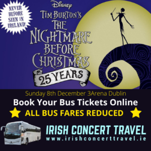 Bus to The Nightmare Before Christmas Live at 3Arena Dublin 8th December 2019