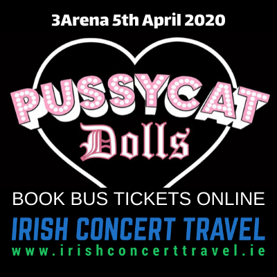 Bus to the Pussycatdolls in the 3Arena on 5th April 2020