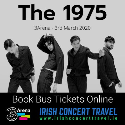 Buses to The 1975 in the 3Arena on the 3rd March 2020