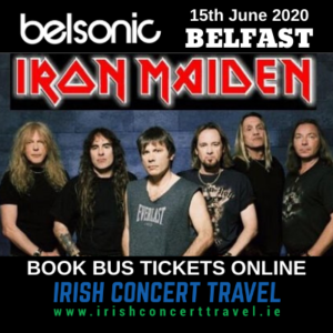 Bus to Iron Maiden - Belsonic Ormeau Park Belfast 15th June 2020