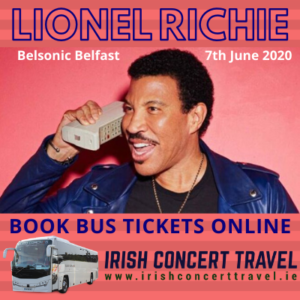 Bus to Lionel Richie - Belsonic Ormeau Park Belfast 7th June 2020